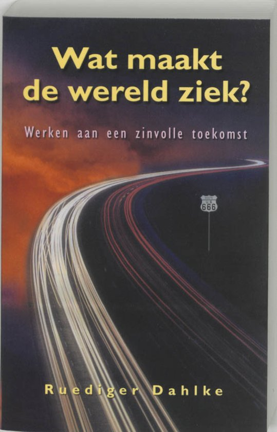 boek-omslag-rudiger-dahlke-wat-maakt-de-wereld-ziek