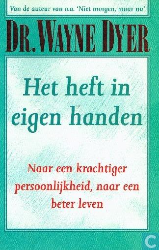 boek-omslag-wayne-dyer-heft-in-eigen-handen