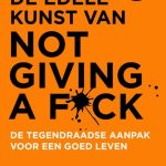boek-omslag-De edele kunst van not giving a fuck - Mark Mason