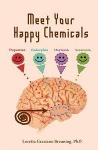 boek-omslag-Meet Your Happy Chemicals - Loretta Graziano Breuning