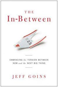 boek-omslag-The In-Between - Jeff Goins