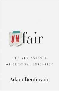 boek-omslag-Unfair - Adam Benforado